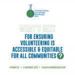 What's Next for Ensuring Volunteering is Accessible and Equitable for all Communities
