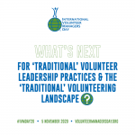What's Next for 'Traditional' Volunteer Leadership Practices and the 'Traditional' Volunteering Landscape